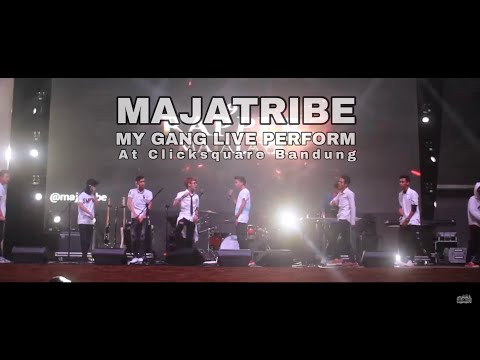 MAJATRIBE - MY GANG Live Perform at Click Square