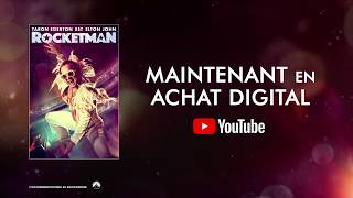 Rocketman - maintenant en Achat Digital