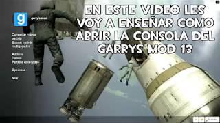 Como Abrir La Consola Del Garrys Mod 13/14 - 2015