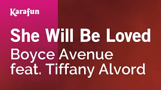 Karaoke She Will Be Loved - Boyce Avenue *