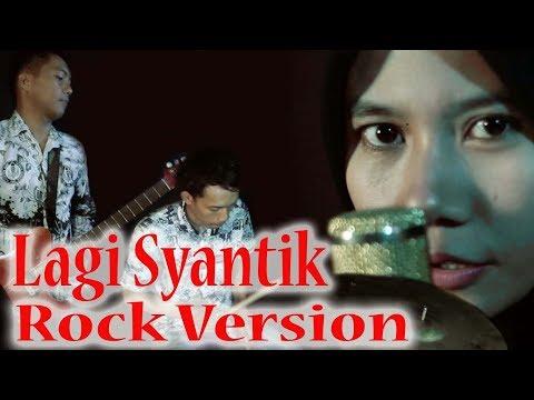 Lagi Syantik Versi Rock - Bayu Nirwana, Ryzki Nirwana feat Mrs. Nina ( Ibu Guru Rocker Syantik)