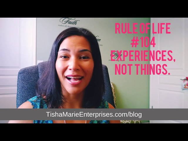 Rule of Life Lesson #104: Gift experiences, not things.