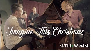 4TH + MAIN - Imagine This Christmas (Official Music Video)
