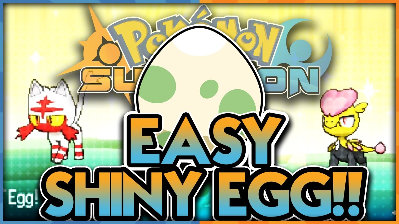 EASY SHINY EGGS! NEW SHINY METHOD IN POKEMON SUN AND MOON! How to Get Shiny  Eggs In Pokemon