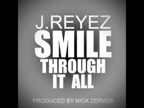 J.Reyez - Smile Through It All (Download MP3 Limelinx)