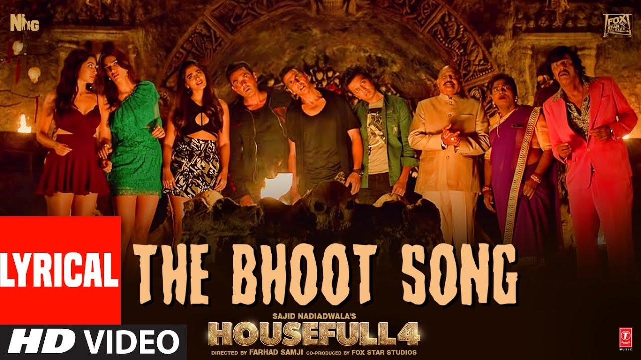 Lyrical: The Bhoot Song | Housefull 4 | Akshay Kumar, Nawazuddin Siddiqui | Mika Singh, Farhad Samji