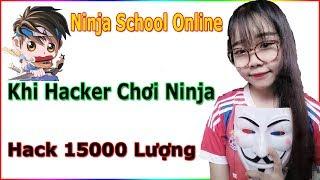 ►Ninja School Online   Khi Hacker Chơi Ninja...Hack 15000 Lượng Một Nốt Nhạc - Bạn Có Tin Không