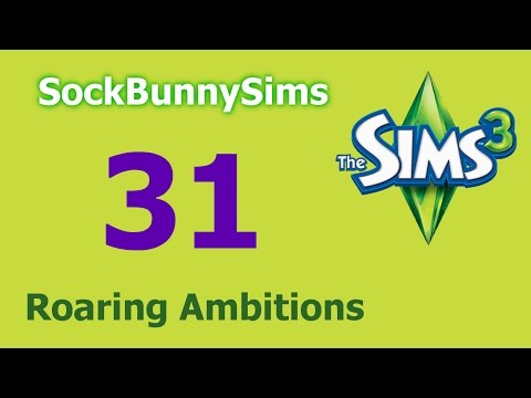 Sims 3 - Roaring Ambitions - Ep 31 - Renovations