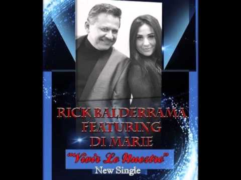 Rick Balderrama Ft. Di Marie - Vivir Lo Nuestro New Single! (Tejano Music 2015)