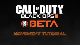 Official Call of Duty®: Black Ops III - Combat Movement Tutorial
