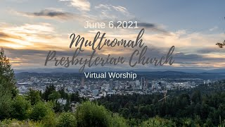 Worship for June 6, 2021