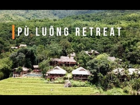 Bay Trên Pù Luông Retreat – Dji Mavic Pro – Flycam 4k