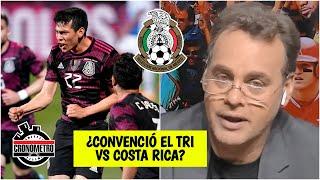 ANÁLISIS México venció a Costa Rica con GOL del Chucky Lozano. ¿Convenció el Tri? | Cronómetro