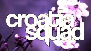 Croatia Squad - Touch Me (Original Mix) - OUT NOW!