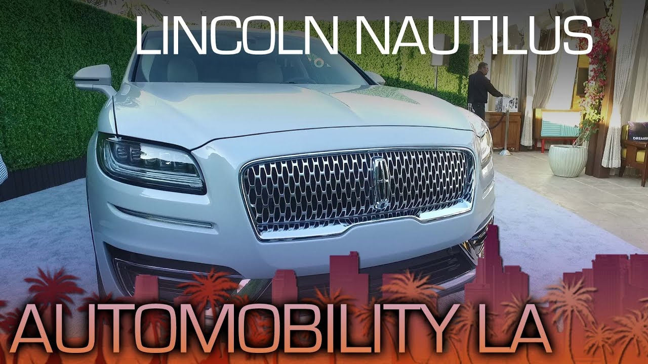 Lincoln Nautilus Nautilus Is The Newest Name In Lincoln S Lineup