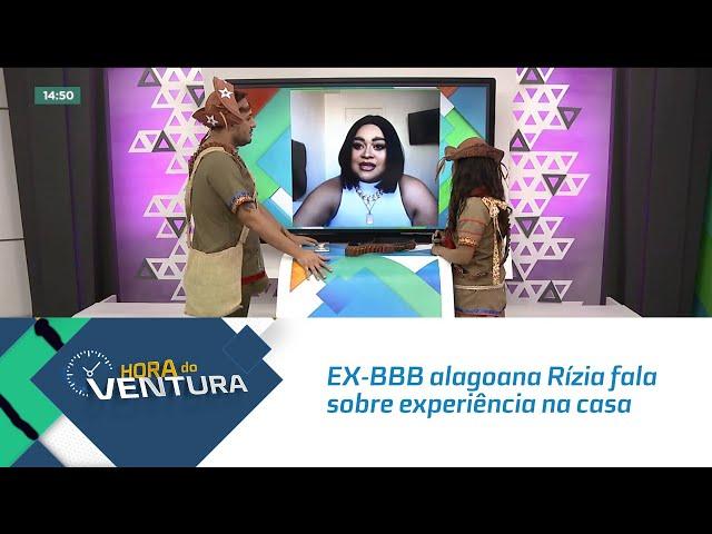 EX-BBB alagoana Rízia fala sobre experiência na casa e comenta sobre a final do BBB 21