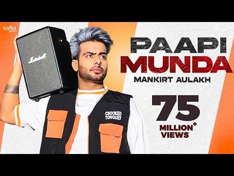 Paapi Munda - Mankirt Aulakh Ft. Gur Sidhu   Kaptaan   Sukh Sanghera   New Punjabi Song 2020 - SagaHits