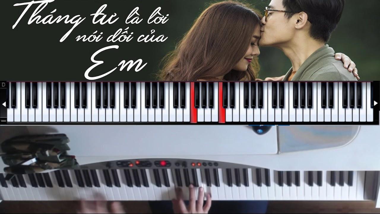 Piano cover Tháng Tư Là Lời Nói Dối Của Em