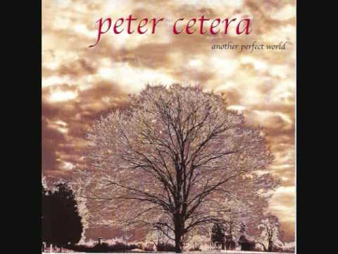 Peter Cetera - It's Only Love
