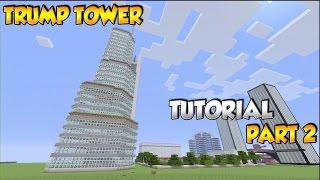 Minecraft Trump Tower Tutorial Part 2 - XBOX/PS3/PC