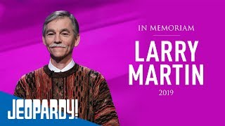 Jeopardy! Remembers Larry Martin | JEOPARDY!