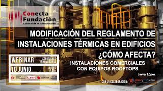 RITE 2021: Instalación con Rooftop - Javier López - webinar Fundación Laboral de la Construcción