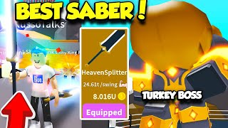 GETTING THE MOST EXPENSIVE SABER AND DEFEATING THE TURKEY BOSS IN SABER SIMULATOR UPDATE! (Roblox)