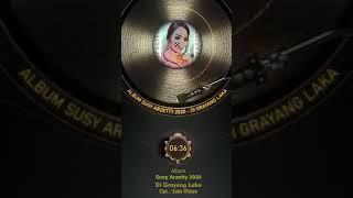 Download lagu DI GRAYANG LAKA ~ SUSY ARZETY 2020