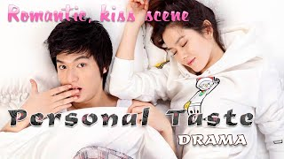 Repeat youtube video Personal Taste (Romantic scene)