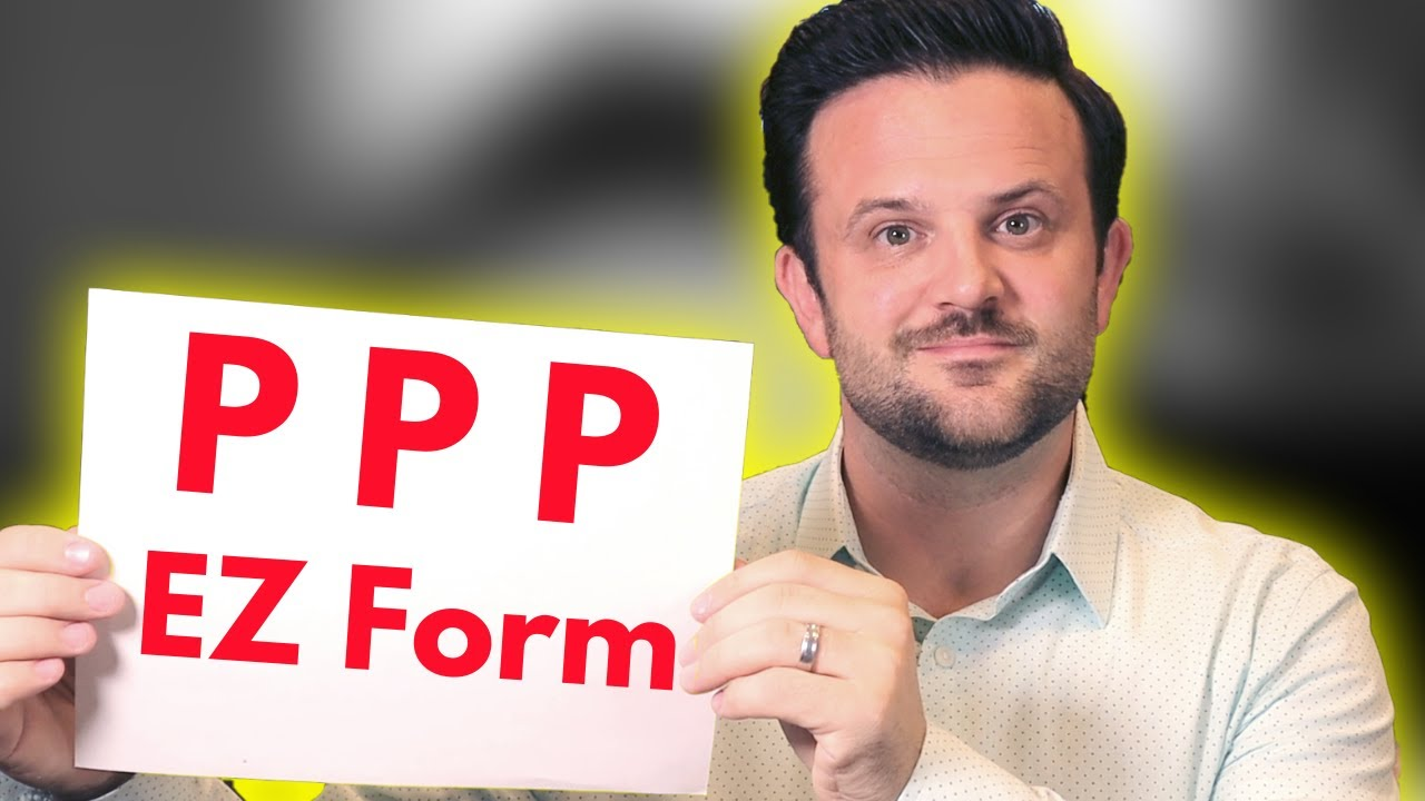 How to Fill Out PPP Loan Forgiveness EZ Application If You ...