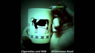Cigarettes and Milk - The Reddest Lights