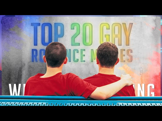 Top 20 Best Gay Romance Movies with Happy Ending