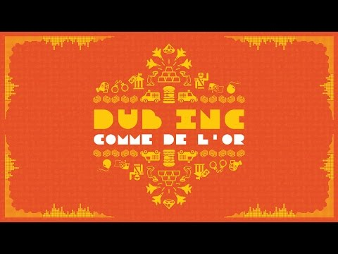 "DUB INC - Comme de l'or (Lyrics Vidéo Official) - Album ""So What"""