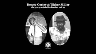 Dewey Corley & Walter Miller, Just a dream i got on my mind