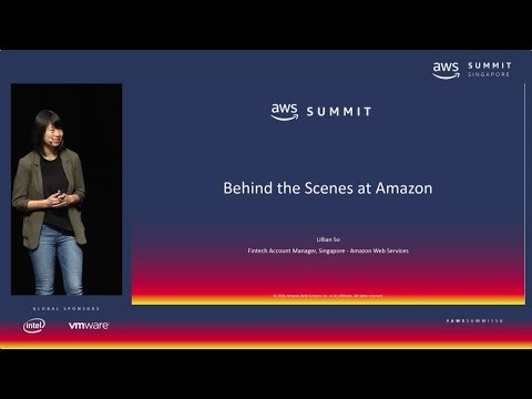 AWS Summit Singapore - Behind the Scenes with Amazon