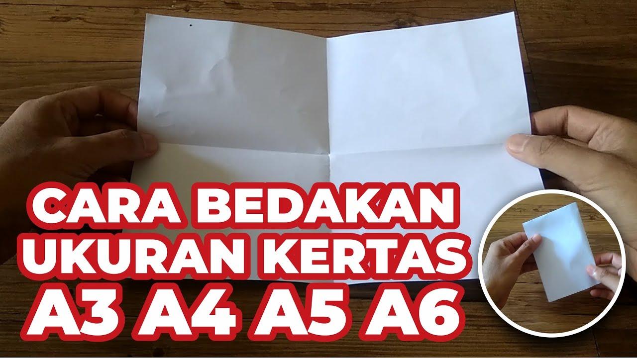 Cara Mudah Mengetahui Perbedaan Ukuran Kertas A3 A4 A5 A6 Youtube