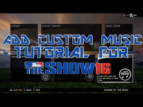 MLB The Show 16 - Custom Music Tutorial