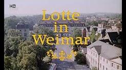 Lotte in Weimar - DEFA-Trailer