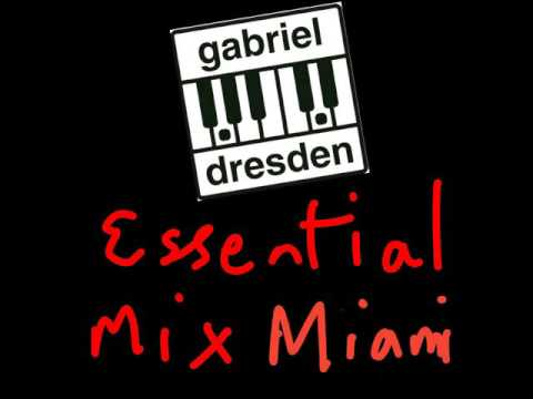 Gabriel and Dresden Essential Mix Miami