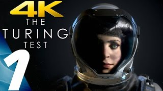 The Turing Test - Gameplay Walkthrough Part 1 - Chapter 1 [4K 60FPS ULTRA]