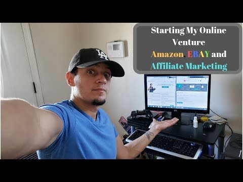 Starting Amazon FBA, EBAY, Affiliate Marketing. (2019) Beginning my YouTube Journey!