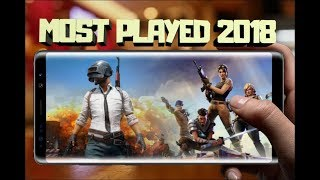 Top 10 Most played Android Games for 2018 ! guess The Top 1  ?