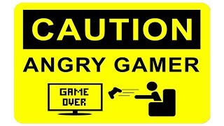 when Gamers get Angry #2