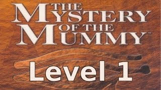 Sherlock Holmes: Mystery of the Mummy Walkthrough - Level 1
