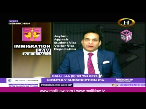 Hidayat TV immigration Law with Dr Malik 16th March 2018