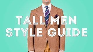 Tall Men Clothing Style Guide - Suits, Ties, Shirts, Fashion & Style Tips - Gentleman