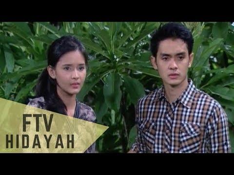 FTV Hidayah - Air Mata Bahagia