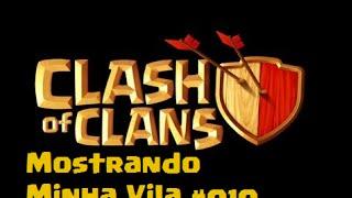 Clash of Clans #010-Mostrando Minha VIla