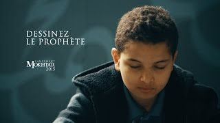 Download Video Dessinez le Prophète / Draw the Prophet [Lancement du concours Mokhtar 2015] MP3 3GP MP4