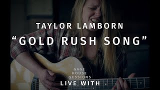 """Taylor Lamborn - """"Gold Rush Song"""" 